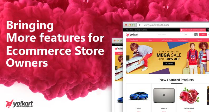 Best Ecommerce Software Features & Recent Updates- Yo!Kart