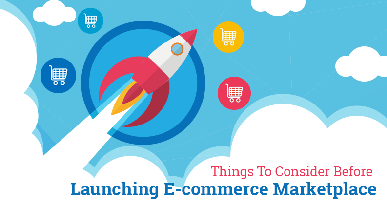 8 Things To Know Before Starting An Online eCommerce Marketplace
