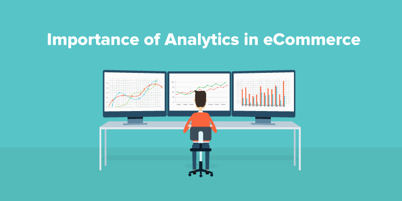 Why Analytics Is Important for an Ecommerce Business