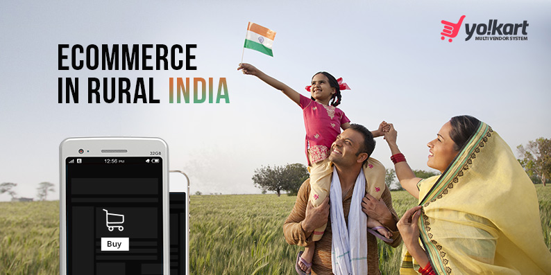Ecommerce in Rural India –Untapped Potential, Challenges, & Road to Improvement