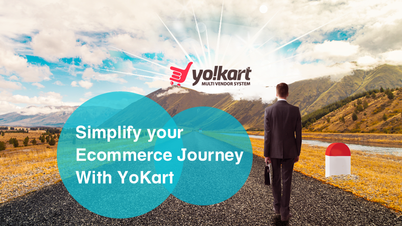 How YoKart Helps Ecommerce Entrepreneurs at Each Stage After The Store Is Up and Running