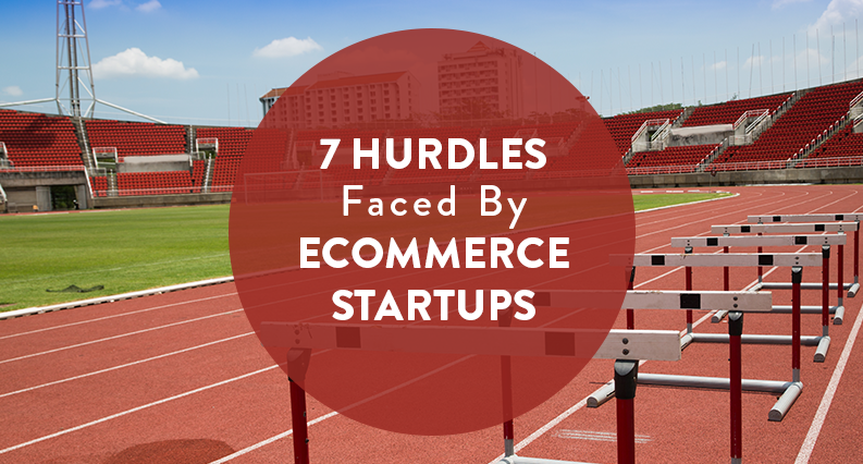 About to Start an Ecommerce Business? Know How to Overcome These Common Hurdles First