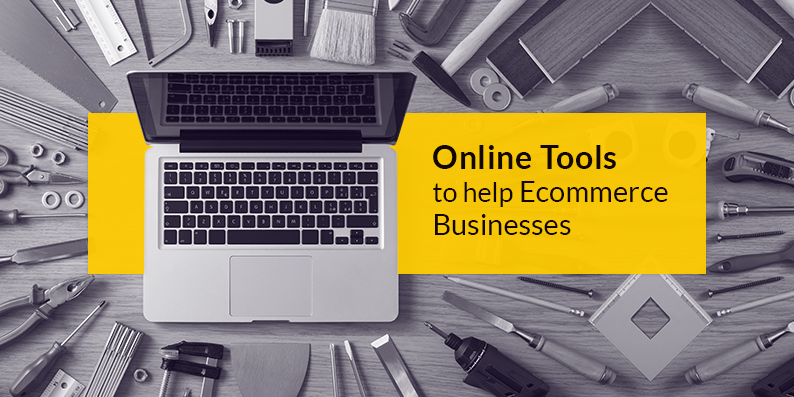 Online Tools Used By Ecommerce Businesses To Improve Operational Efficiency