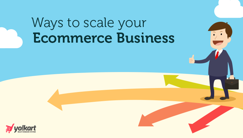 A Progressive Guide on How to Scale Your Ecommerce Startup