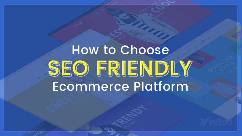 SEO Friendly Ecommerce platform