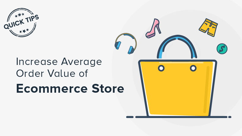 Tips to Increase the Average Order Value (AOV) of Your Ecommerce Marketplace