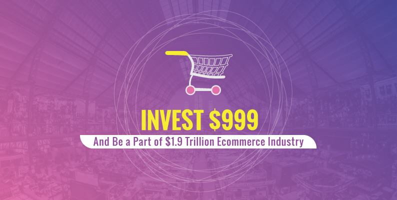 YoKart in $999: Smart Investment to be a part of $1.9 Trillion Ecommerce Industry