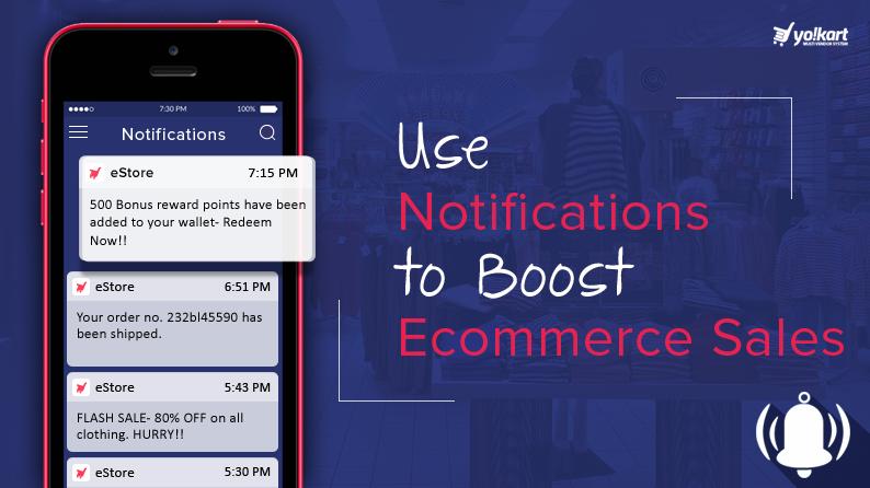 How Notifications Help in Increasing Your Online Store's Sales