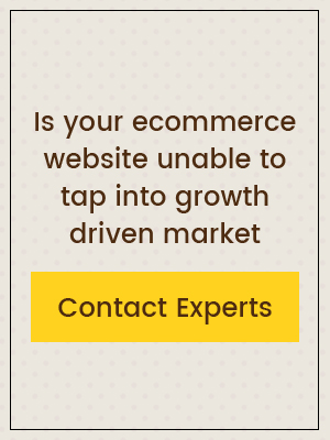 Is your ecommerce website unable to tap into growth driven market