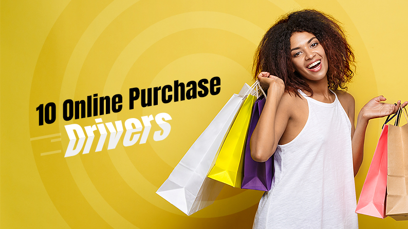 10 Online Purchase Drivers You Need to Ensure in Your Ecommerce Store