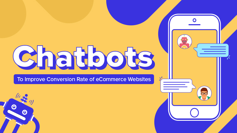 Top Chatbots to integrate with your ecommerce store for improved conversion rate