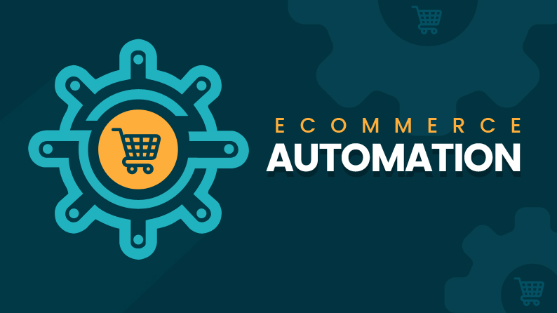 Business Automation – The Key to Scaling & Success Of Ecommerce Portal