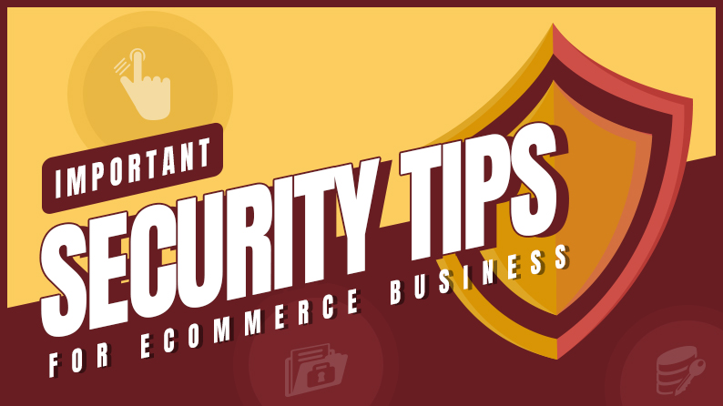 Important security tips for ecommerce business