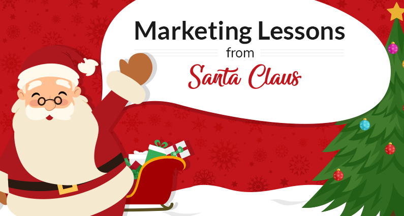 Marketing Lessons To Learn From Santa Claus