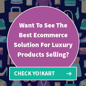 Want to see the best ecommerce solution for luxury products selling