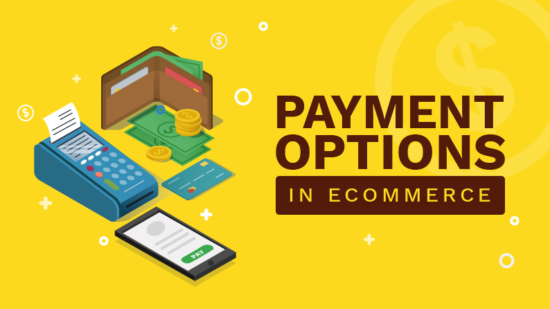 Payment Options in eCommerce