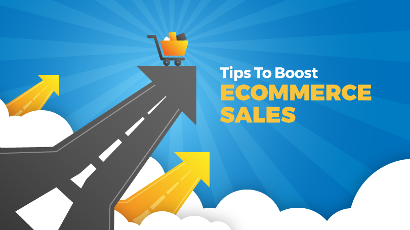 Tips to boost ecommerce sales
