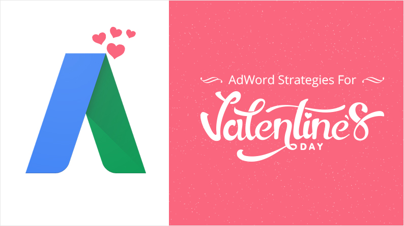 Attract Valentine Lovers To Your Store With These AdWords Strategies