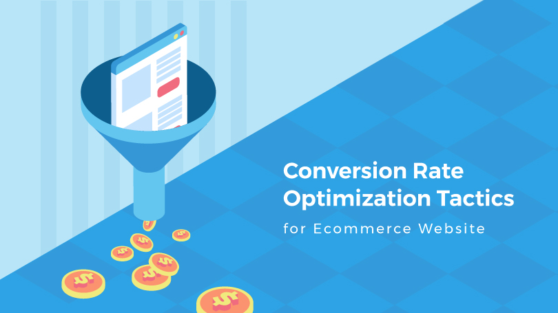 Conversion Rate Optimization for Ecommerce Websites