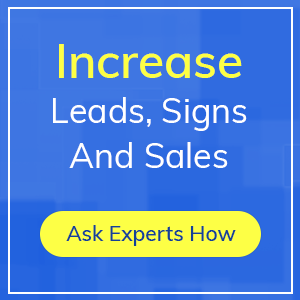 Increase Leads, Signs And Sales