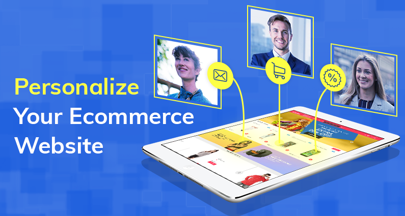 Personalize Your Ecommerce Website