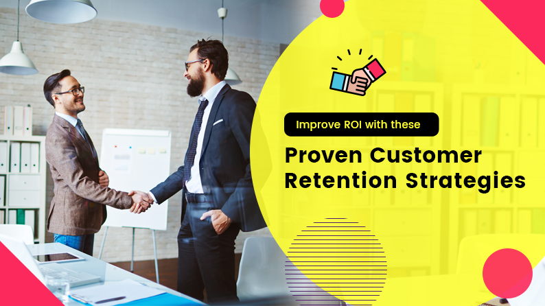 Refuel Your E-Commerce Business with These Proven Customer Retention Strategies