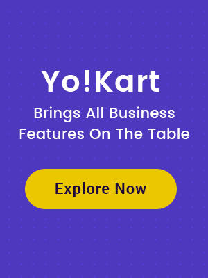 Yo!Kart Ecommerce Business Features