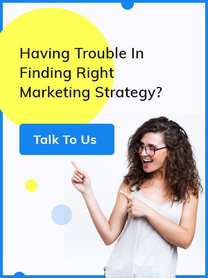 Choose right marketing strategy