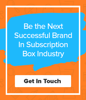 Be the next successful brand in subscription box industry