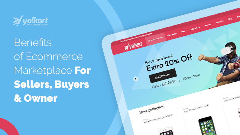 Benefits Of Complete Multi-Vendor Ecommerce Marketplace Software For Sellers, Buyers, and Owner