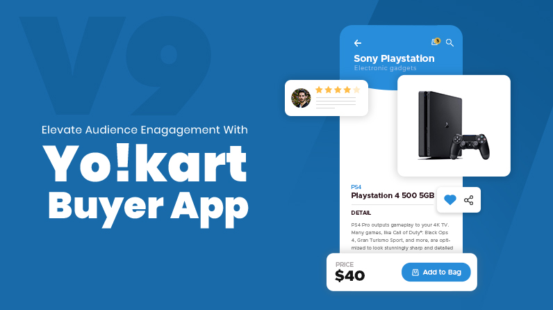 Attain Greater Business Reach With Yo!Kart V9 Buyer App